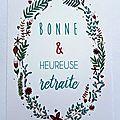 LR10 - Bonne et Heureuse retraite ©La Ringlette