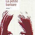 La petite barbare d'<b>Astrid</b> Manfredi
