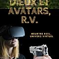 <b>Dieux</b> et <b>Avatars</b>, R.V., le vol, la gloire, enfin ! #DieuxetavatarsRV