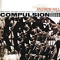 Andrew Hill - 1965 - Compulsion!!!!! (Blue Note)