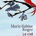 Le ciel est immense de Marie-Sabine Roger