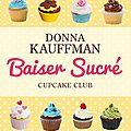 La saga cupcake club, t.1