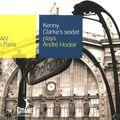 Kenny Clarke's Sextet - 1956 - Plays Andre Hodeir (Gitanes)