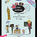 THE méthode 1, apprendre l'anglais avec des chansons et des jeux, NOUVELLE EDITION