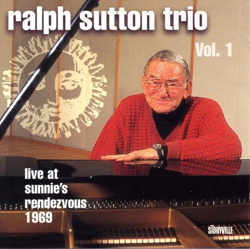 Ralph Sutton Trio - 1969 - Live at sunnies's rendezvous 1969 Vol