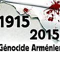 100e anniversaire du génocide arménien.