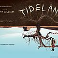 TIDELAND de TERRY GILLIAM : un <b>conte</b> de <b>fée</b> tragique