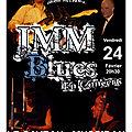 Jmm blues - concert vendredi 24 février 20h30 - caveau