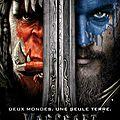 Warcraft : du jeu en réseau au film à dévorer entre amis !