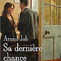 SA DERNIERE CHANCE - <b>ARMEL</b> JOB