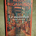 Le nouveau - Keigo Higashino