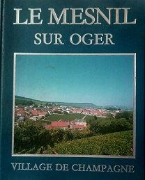 Le Mesnil sur Oger, village de Champagne