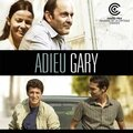 Adieu <b>Gary</b> - Nassim Amaouche (2009)