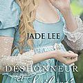 Deshonneur et Liberté - Jade Lee