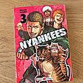 Nous avons découvert le tome 3 de Nyankees de OKADA Atsushi (<b>Editions</b> Doki Doki)