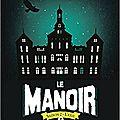 Le manoir, saison 2, tome 1, le collège de la délivrance, d'evelyne brisou-pellen