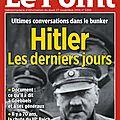 LE POINT : L'article de la semaine sur <b>Hitler</b>
