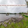 Le mythe du retour du roi Arthur