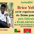 Brice Yeba est le représentant du prix <b>littéraire</b> pabloemma pour le Bénin