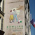 Bowling <b>Mouffetard</b> Paris 5°