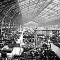Paris, <b>expositions</b> <b>universelles</b>, révolution industrielle & co.