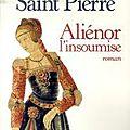 <b>Aliénor</b> l'insoumise, Isaure de Saint Pierre