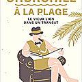 Churchill à la plage, Le vieux lion dans un transat, par <b>Sophie</b> Doudet