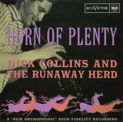 Dick Collins And The Runaway Herd - 1954 - Horn Of Plenty (RCA Victor) 2