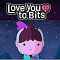 Love You to Bits est désormais dispo sur Android