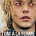 Tom à la ferme de xavier dolan avec xavier dolan, pierre yves cardinal, lise roy