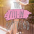 The Fill-in <b>Boyfriend</b> de Kasie West