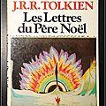 Les Lettres du <b>Père</b> <b>Noël</b> - J.R.R. Tolkien