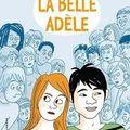La belle <b>Adèle</b>