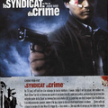 LE SYNDICAT DU CRIME 1, 2 & 3