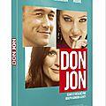 Don jon : la comédie cul...ottée de Joseph <b>Gordon</b>-<b>Levitt</b>
