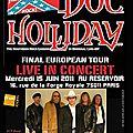 <b>DOC</b> <b>HOLLIDAY</b> - The 30th Anniversary - Farewell Tour (Paris June 15, 2011) - Live Photos :)