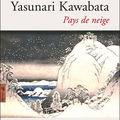 Yasunari <b>Kawabata</b> - Pays de neige