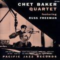 Chet Baker Quartet - 1953 - Featuring Russ Freeman (Pacific Jazz)