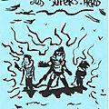 Illustration de la chanson d'oldelaf : les supers héros