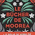 Le <b>bûcher</b> de Moorea de Patrice Guirao
