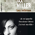 Les infâmes de <b>Jax</b> Miller
