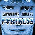 Fortress - 1993 (maintenir l'équilibre démographique)