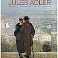 Jules adler entre modernité et académisme.