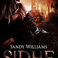 [CHRONIQUE] Sidhe, tome 1 : La diseuse d'ombres de Sandy Williams
