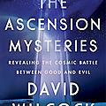 ➡️Les <b>Mystères</b> de l'Ascension - The Ascension <b>Mysteries</b>-🔰David Wilcock
