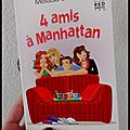 4 amis à manhattan -melissa senate
