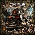 "PYOGENESIS ""A Century In The Curse Of Time"" (Review In French) + Videos"