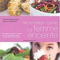 L'alimentation santé de la femme enceinte