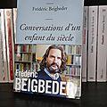 «conversations d'un enfant du siècle » de frédéric beigbeder