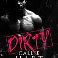 Dirty de Callie Hart [Dirty Nasty Freaks #1]